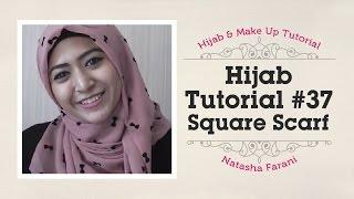 hijab tutorial paris segiempat square scarf natasha farani 37