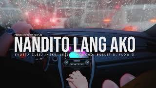 Nandito Lang Ako - Skusta Clee, Jnske, Leslie, Honcho, Bullet D, Flow G (Prod. by Flip-D)