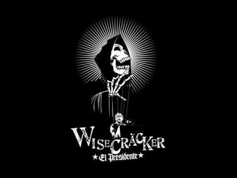 Wisecracker - Guantanamo Bay