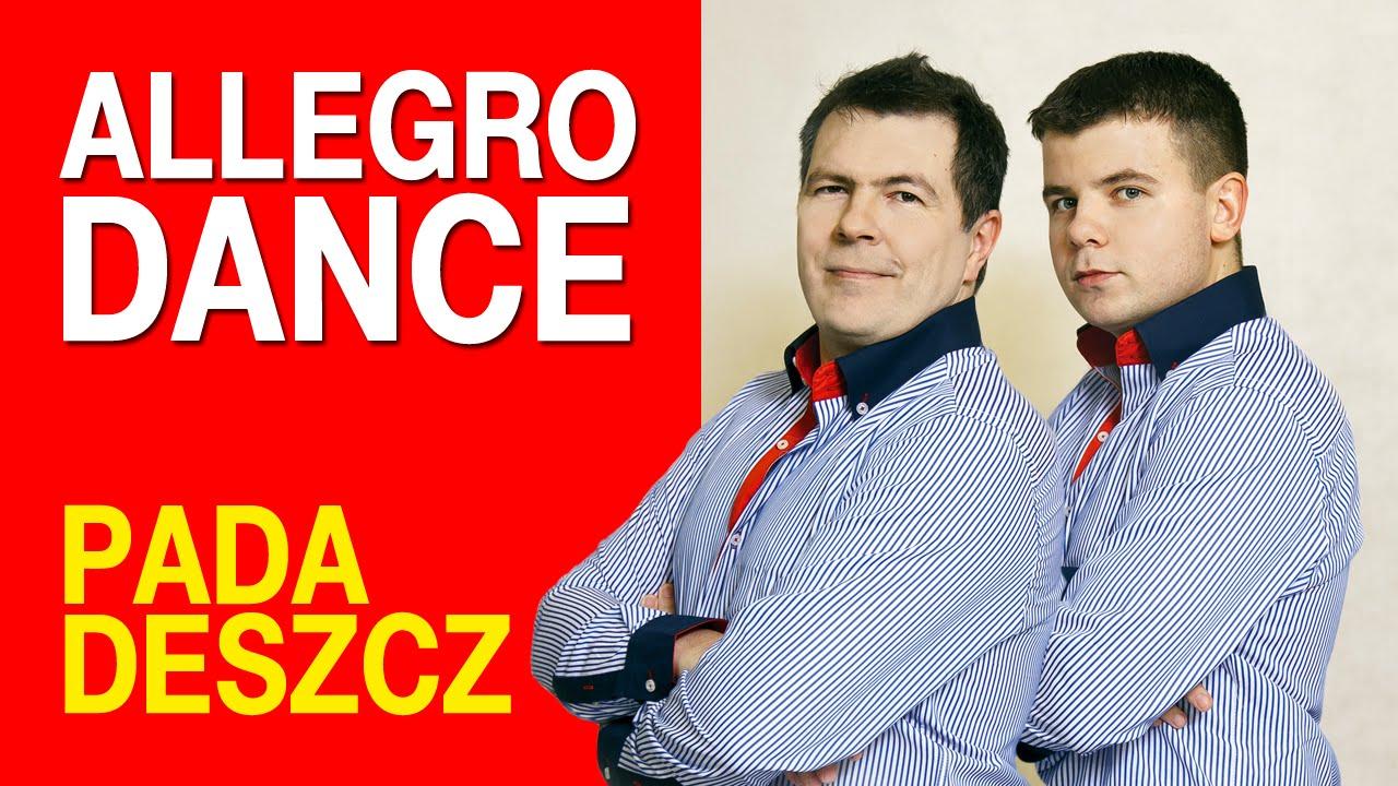 Allegro Dance -  Pada Deszcz