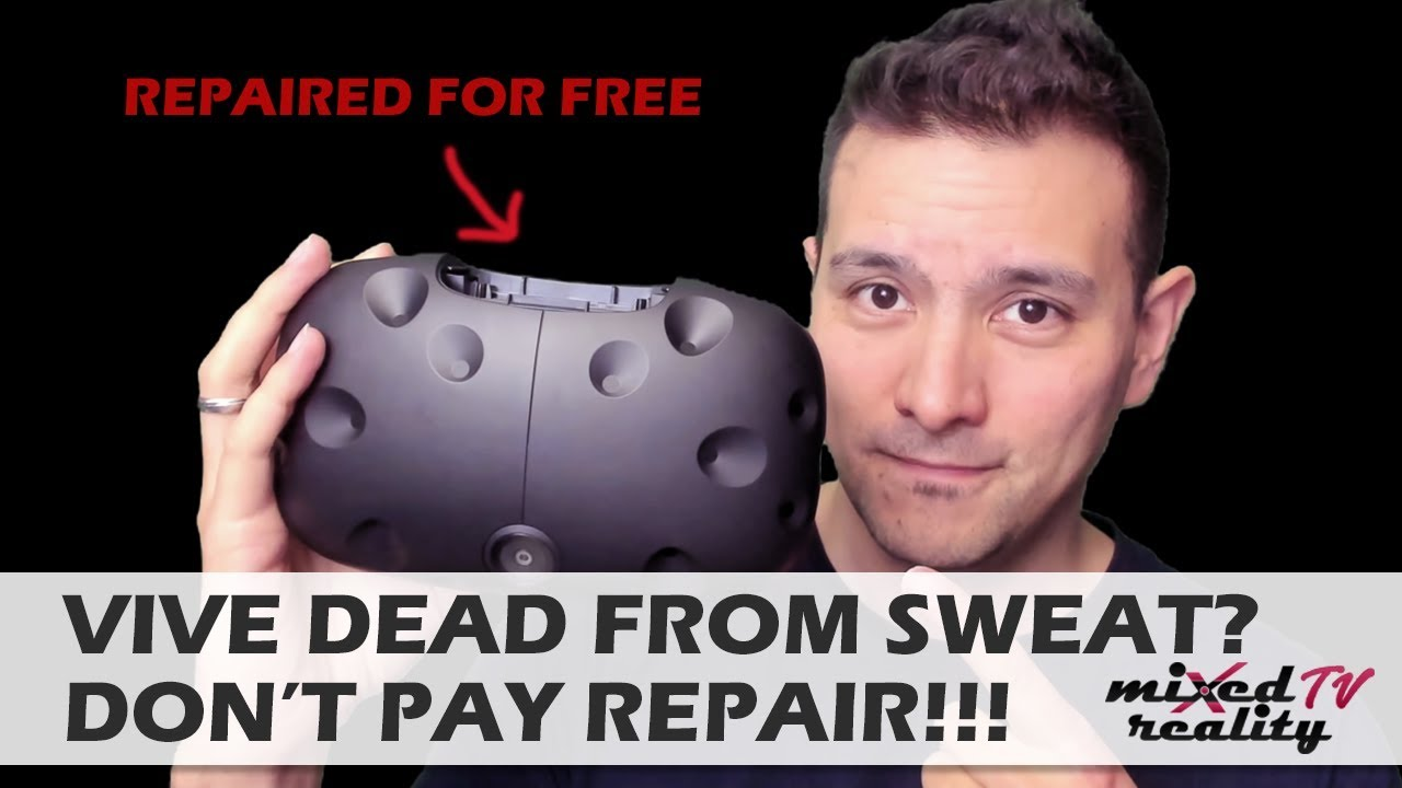HTC Vive Dead From Sweat? Don't Pay For Repair! - Is The Vive Pro  Waterproof??? How About Warranty?