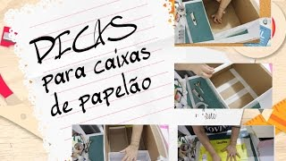 DICAS DICAS DICAS  para quem trabalha com caixas de papelão 🎁 Dicas