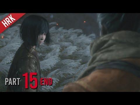 เสียงร่ำไห้ ดังระงม - SEKIRO : Shadows die twice - Part 15 END