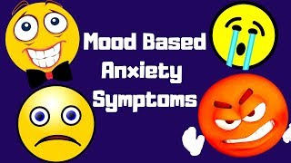 Mood Based Anxiety Symptoms! thumbnail