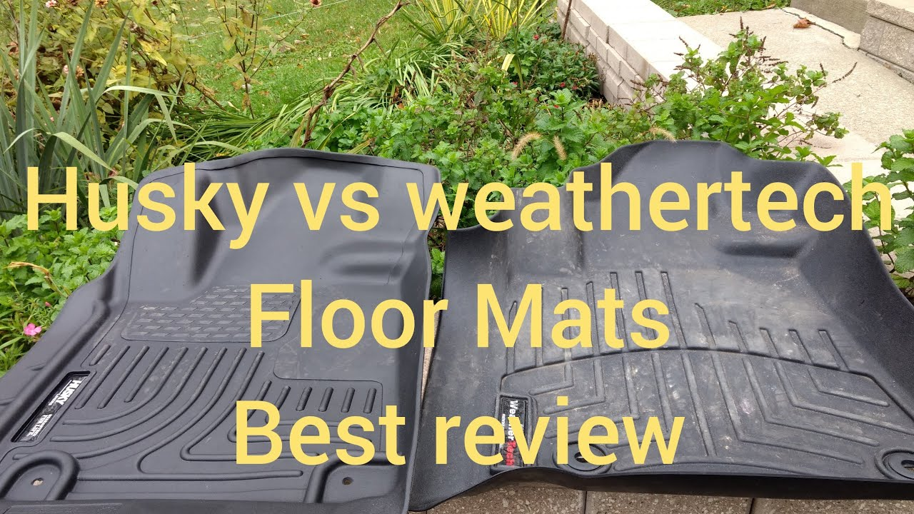 Weathertech Vs Husky Floor Mats Which One Is The Best And Provides Best Coverage Floor Mats Review