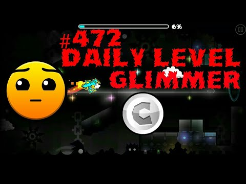 DAILY LEVEL #472 Geometry Dash 2.11 el nivel GLIMMER