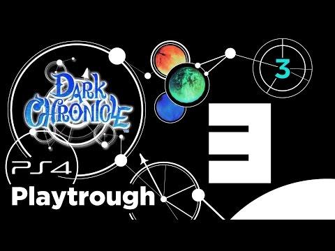 Dark Chronicle (PS4) Playthrough 100% - Riassunto Capitolo 3