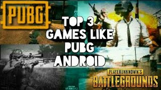 TOP 3 Games Like PUBG for Android 2018 - Best #3 Games Like PUBG Android