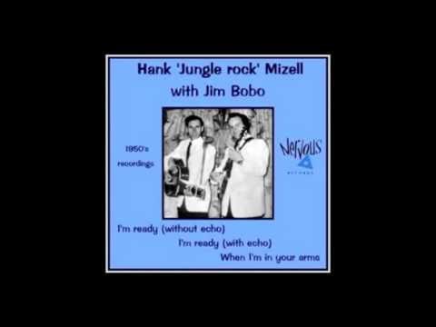 Hank Mizell Im ready