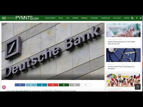 Deutsche Bank Transfers $35 Billion By Mistake!