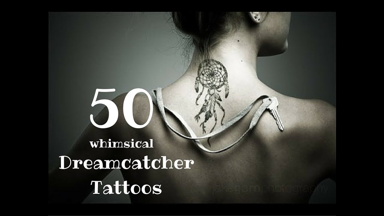 50 whimsical dreamcatcher tattoos youtube. Black Bedroom Furniture Sets. Home Design Ideas