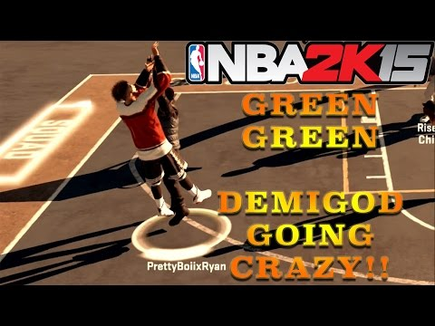GREENLIGHTS !!! | BACK ON 15 HOOPING !! | NBA 2K15 MyPark | DEMIGOD IS TOO LEGIT !!