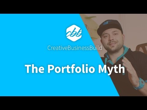 The Portfolio Myth - Why you don't need to be the best to get clients