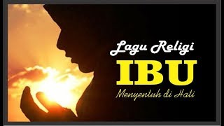 Download lagu Lagu Religi IBU
