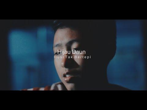 Hijau Daun - Ilusi Tak Bertepi ( COVER BY CHIKA LUTFI )