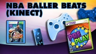PRE PLAY NBA BALLER BEATS Xbox 360 Kinect Rhythm Basketball Game