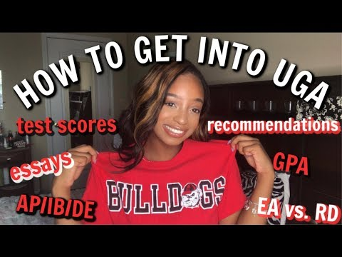 IN DEPTH How To Get Into UGA 2019| How To Get Into Your Dream College 2019 #uga  #uga23 #uga24
