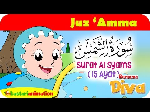 QS Al Syams | Mengaji Juz Amma Bersama Diva | Kastari Animation Official