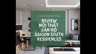 [REVIEW] Khám Phá Nội Thất Căn Hộ Saigon South Residences | Living Design
