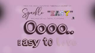 Sparkle: 'EASY' [Lyric Video]