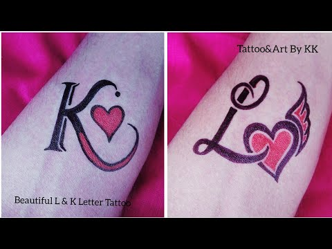 How To Make Beautiful L & K Letter Tattoo