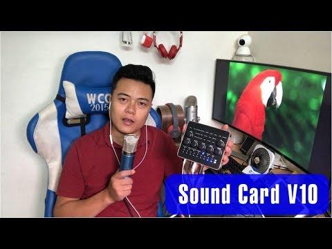 Hướng dẫn và TEST bộ Sound Card V10 - Hát Livestream quá dễ dàng