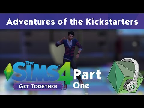 Craze Plays: The Sims 4 Get Together - Adventures of the Kickstarters (Part One) |