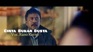CINTA BUKAN DUSTA +(Official Video) Voc. Rano Karno Lagu Kenangan Terpopuler