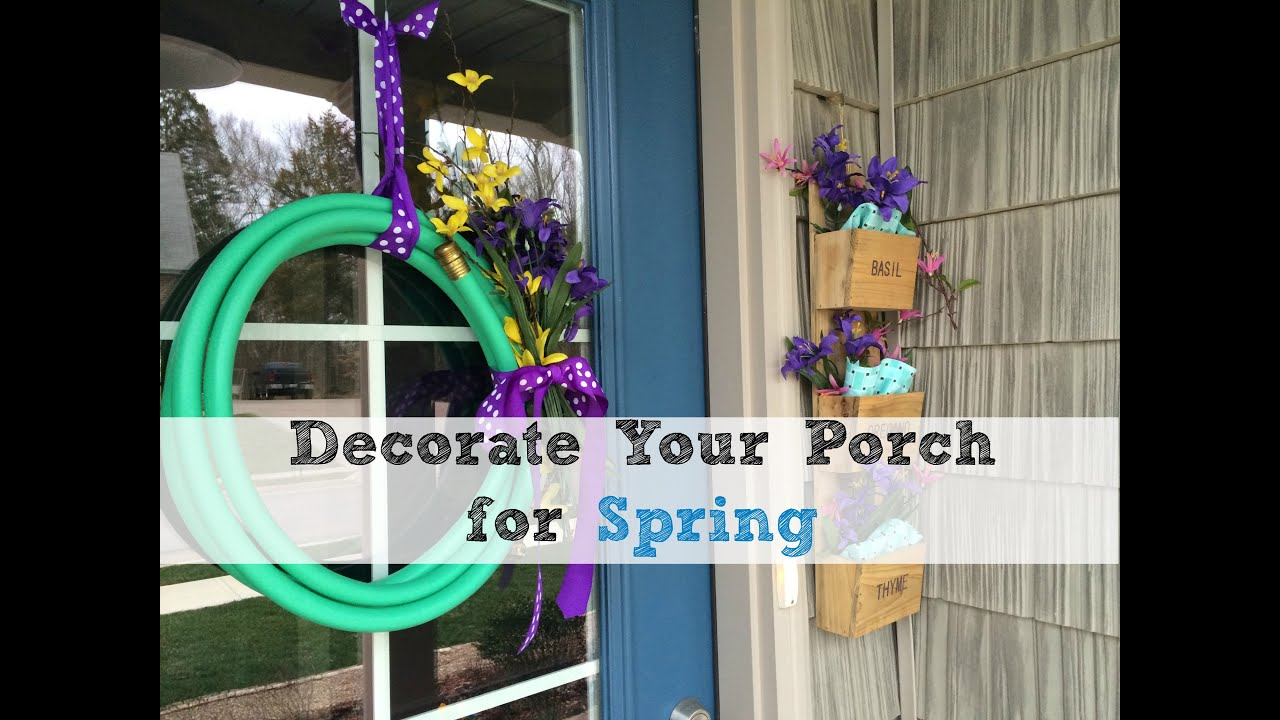 Decorating Ideas for Your Spring Porch - YouTube