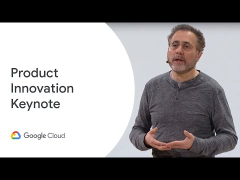 Google Cloud Next '19: Day 2 Product Innovation Keynote