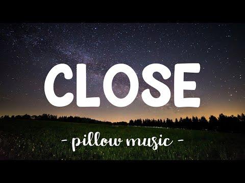 Close  - Nick Jonas (Feat. Tove Lo) (Lyrics) 🎵