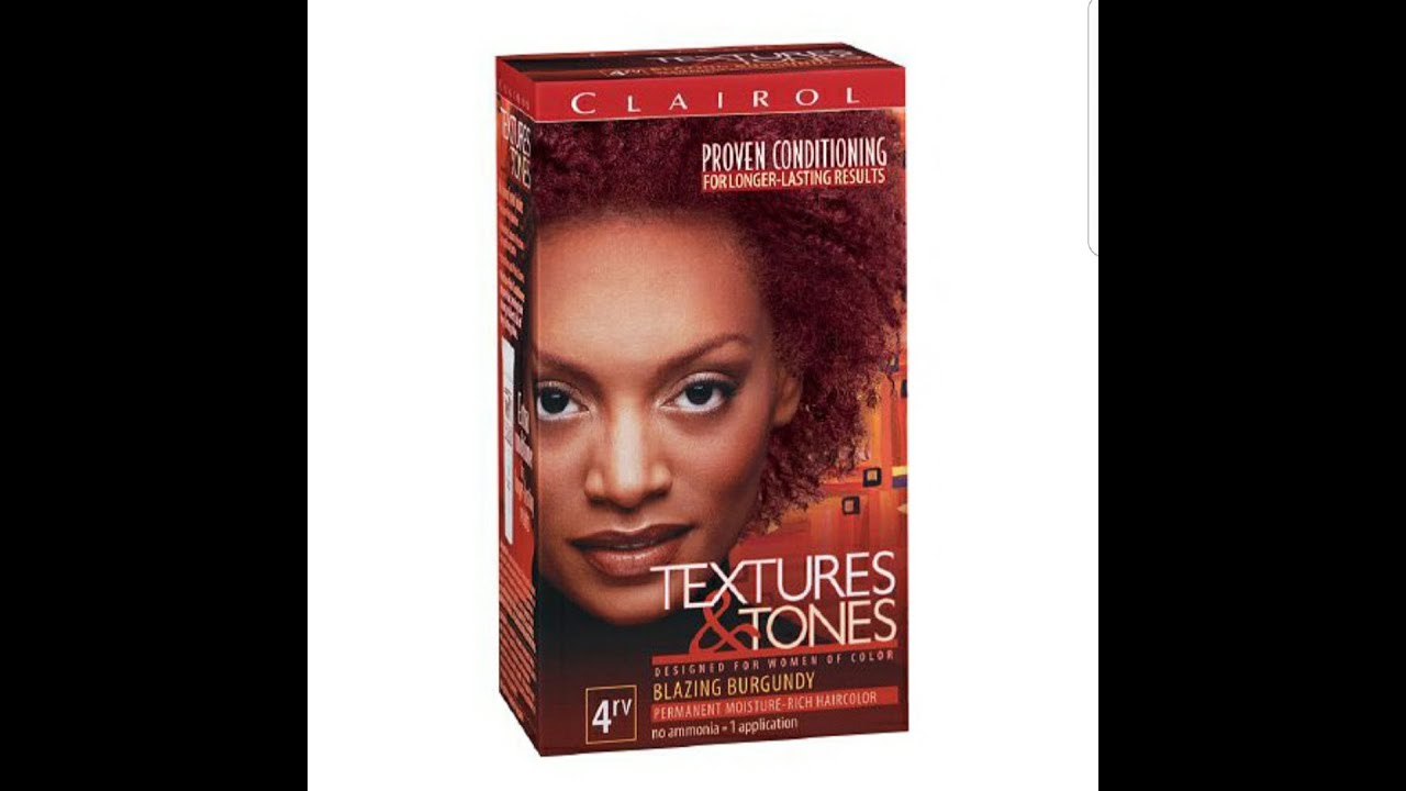 How I Dye My Hair Ft Clairol Textures And Tones 4rv Blazing