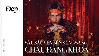 """{Đẹp Feature} """"SANG SANG"""" ft. CHÂU ĐĂNG KHOA"""