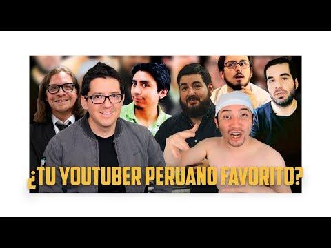 Cmo escoges a tu youtuber peruano favorito?