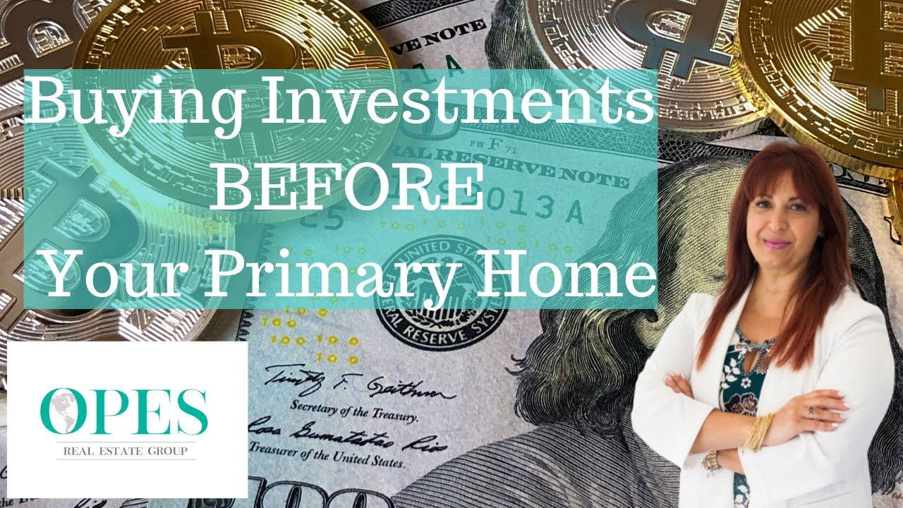 Can I Buy An Investment Before A Primary Home?