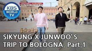 Sikyung and Junwoo's trip to Bologna! Part.1[Battle Trip/2018.12.09]