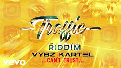 Vybz Kartel - Can't Trust (Official Audio)
