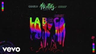 Mau y Ricky, Camilo, Lunay - La Boca (Remix - Audio)