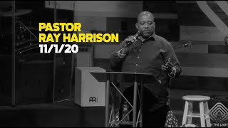11.1.20 - Pastor Ray Harrison