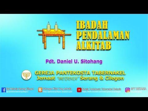 Download IBADAH PENDALAMAN ALKITAB, 22 APRIL 2021 - Pdt. Daniel U. Sitohang