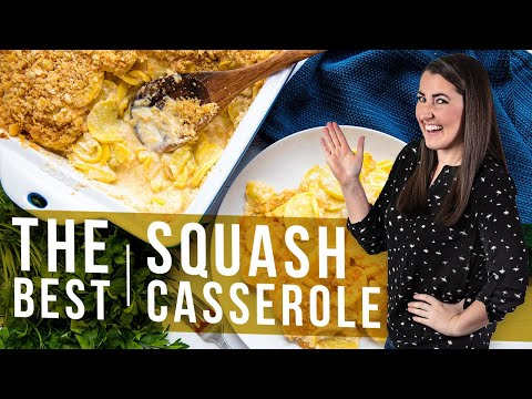 How to Make The Best Squash Casserole | The Stay At Home Chef