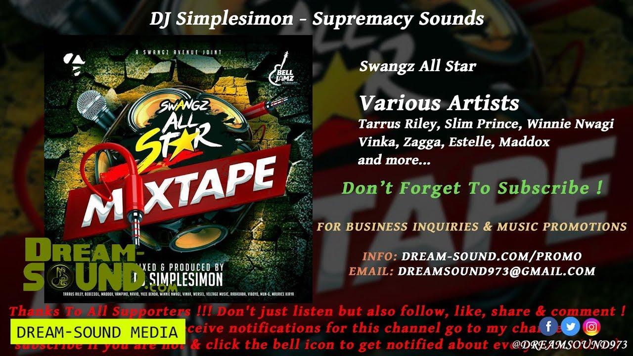 DJ Simplesimon - Swangz All Star (Reggae & Afrobeat Mixtape)