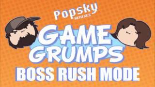 Game Grumps Remix : Popsky - Boss Rush Mode