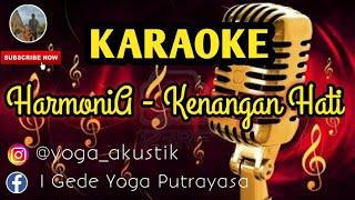 KARAOKE Lagu HarmoniA - Kenangan Hati | lagu populer 2018
