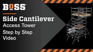 Setting up a BoSS Side Cantilever Mobile Access Tower