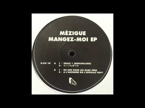 Mézigue  - Track 1 (Euromillion)