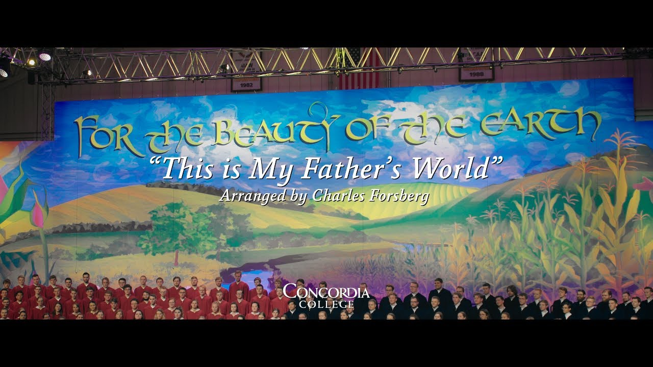 This is My Father's World   Concordia Christmas Concerts   YouTube