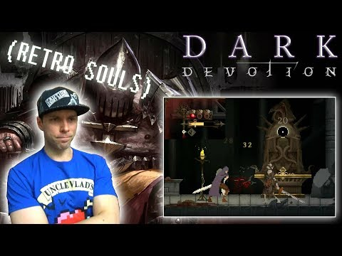 DARK DEVOTION | A 2D Souls-like with `extra difficulty`