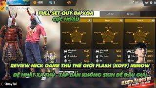 Garena Free Fire | Review nick game thủ chuyên nghiệp FLASH KOFF MiNow có skin súng không dùng
