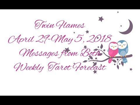 ❤️MESSAGES FROM DM & DF🔥🔥April 29-May 5, 2018*Twin Flames*